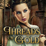 [PDF] [EPUB] Threads of Gold (Tales of the Latter Kingdoms, #6) Download