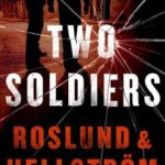 [PDF] [EPUB] Two Soldiers (Grens and Sundkvist #6) Download