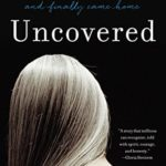 [PDF] [EPUB] Uncovered: How I Left Hasidic Life and Finally Came Home Download