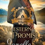 [PDF] [EPUB] Western Promise (Copper Kings Book 2) Download