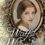 [PDF] [EPUB] Wistful in Wisconsin (Yours Truly: The Lovelorn Book 10) Download