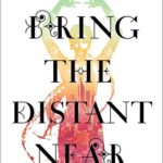[PDF] [EPUB] You Bring the Distant Near Download