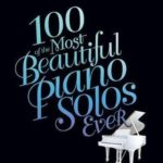 [PDF] [EPUB] 100 of the Most Beautiful Piano Solos Ever Download