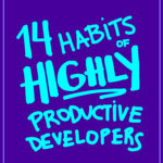 [PDF] [EPUB] 14 Habits of Highly Productive Developers Download