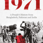 [PDF] [EPUB] 1971: A People's History from Bangladesh, Pakistan and India Download