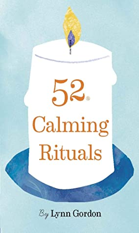 [PDF] [EPUB] 52 Calming Rituals (52 Series) Download by Jessica Hurley