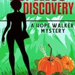 [PDF] [EPUB] A Hopeless Discovery (A Hope Walker Mystery Book 3) Download