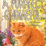 [PDF] [EPUB] A Purrfect Gnomeful (The Mysteries of Max Book 24) Download