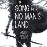 [PDF] [EPUB] A Song for No Man's Land (A Song for No Man's Land, #1) Download