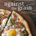[PDF] [EPUB] Against the Grain: Real Ingredients from Whole Foods, No Additives or Chemicals– the Way Gluten-Free Should Be Download