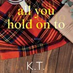 [PDF] [EPUB] All You Hold On To (Anderson Creek Book 1) Download