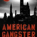 [PDF] [EPUB] American Gangster: And Other Tales of New York Download