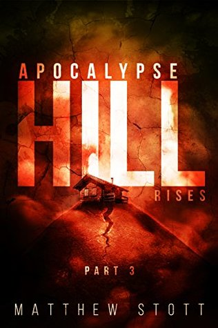 [PDF] [EPUB] Apocalypse Hill Rises (Apoc Hill Miniseries Book 3) Download by Matthew Stott
