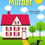 [PDF] [EPUB] Assisted Murder (A Moose River Mystery #6) Download