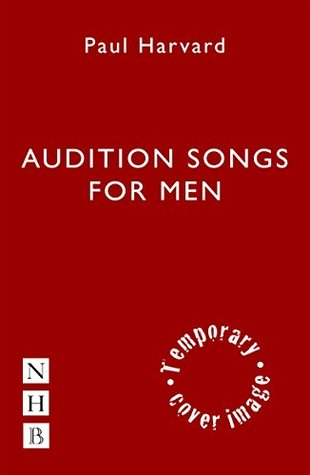 [PDF] [EPUB] Audition Songs for Men Download by Paul Harvard