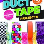 [PDF] [EPUB] Awesome Duct Tape Projects Download