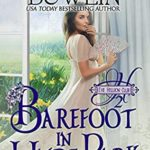 [PDF] [EPUB] Barefoot in Hyde Park (The Hellion Club Book 2) Download