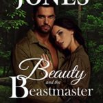 [PDF] [EPUB] Beauty and the Beastmaster (Mystic Springs Book 3) Download