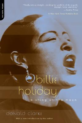 [PDF] [EPUB] Billie Holiday: Wishing On The Moon Download by Donald Clarke