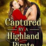[PDF] [EPUB] Captured by a Highland Pirate Download