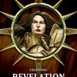 [PDF] [EPUB] Celestine: Revelation (Warhammer 40,000) Download