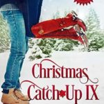 [PDF] [EPUB] Christmas Catch-Up IX (River's End Ranch, #63) Download