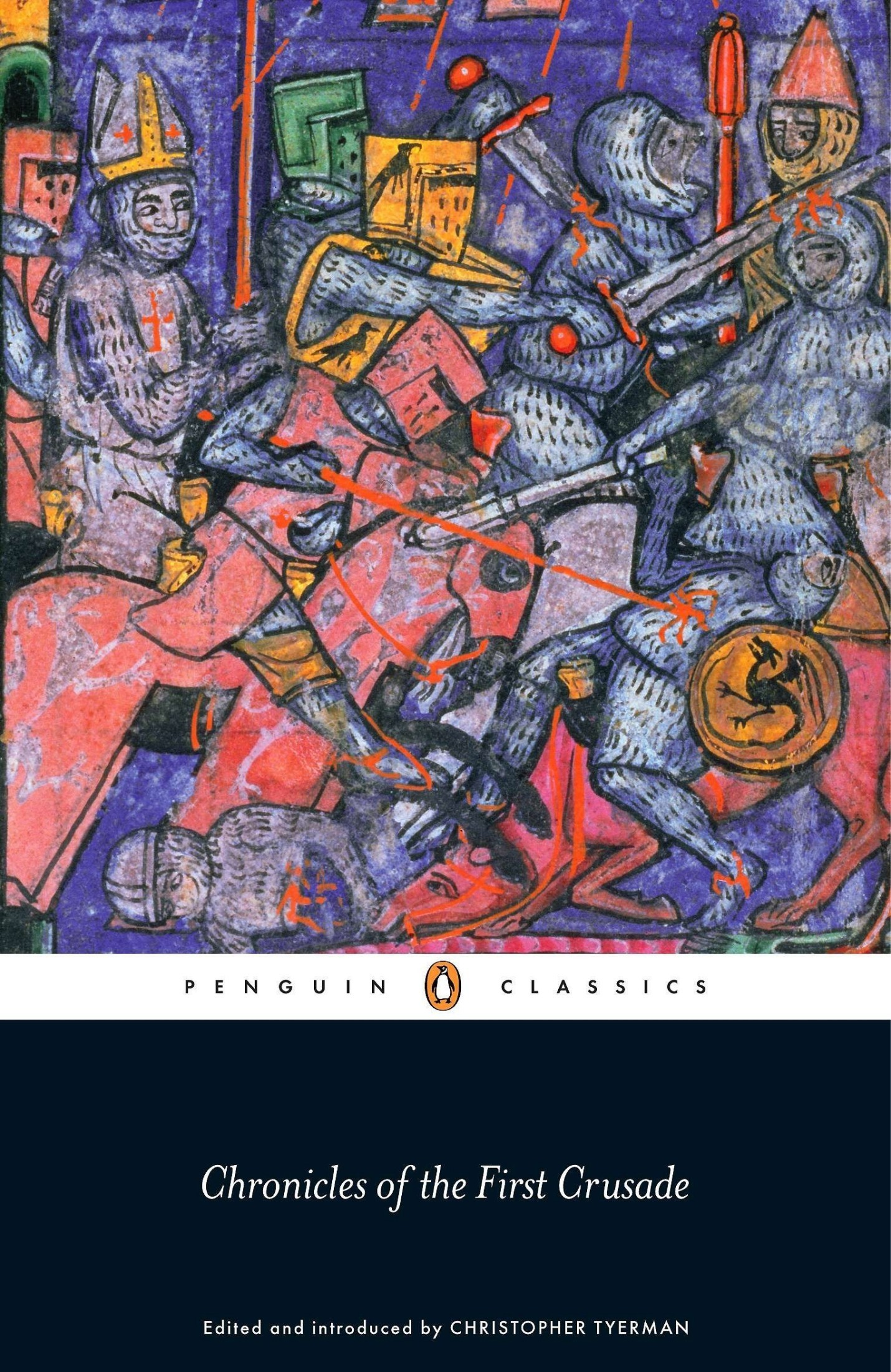 [PDF] [EPUB] Chronicles of the First Crusade Download by Christopher Tyerman