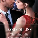 [PDF] [EPUB] Claiming His Christmas Wife (Conveniently Wed! Book 12) Download