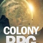 [PDF] [EPUB] Colony RPG: A LitRPG Saga Download