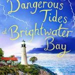 [PDF] [EPUB] Dangerous Tides at Brightwater Bay: Part three in the sparkling new series by Holly Hepburn! Download