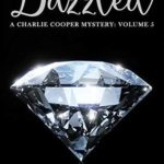 [PDF] [EPUB] Dazzled (A Charlie Cooper Mystery, Volume 5) Download