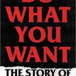 [PDF] [EPUB] Do What You Want: The Story of Bad Religion Download