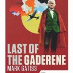 [PDF] [EPUB] Doctor Who: Last of the Gaderene (Doctor Who 50th Anniversary Collection) Download
