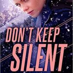 [PDF] [EPUB] Don't Keep Silent (Uncommon Justice, #3) Download