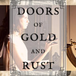 [PDF] [EPUB] Doors Of Gold And Rust (Byrne House, #2) Download