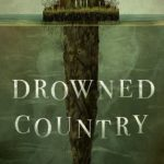 [PDF] [EPUB] Drowned Country (The Greenhollow Duology, #2) Download