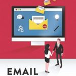 [PDF] [EPUB] Email Essentials: How to write effective emails and build great relationships one message at a time Download