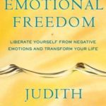 [PDF] [EPUB] Emotional Freedom: Liberate Yourself from Negative Emotions and Transform Your Life Download