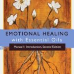[PDF] [EPUB] Emotional Healing with Essential Oils, Manual I: Introduction Download