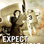 [PDF] [EPUB] Expect Trouble: An Operation Delphi Novel, Book 1 of the series Download