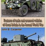 [PDF] [EPUB] Features of tanks and armored vehicles of Great Britain in the Second World War: The best technologies of world wars Download