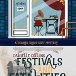 [PDF] [EPUB] Festivals and Fatalities (Hearts Grove Cozy Mystery Book 7) Download