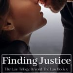 [PDF] [EPUB] Finding Justice: The Law Trilogy: Beyond The Law Download