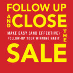 [PDF] [EPUB] Follow Up and Close the Sale: Make Easy (and Effective) Follow-Up Your Winning Habit Download