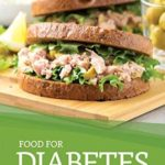 [PDF] [EPUB] Food for Diabetes Patients: More than 30 Recipes to Effectively Manage Diabetes Download