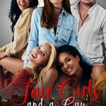 [PDF] [EPUB] Four Girls and a Guy: Prequel to Girls in the City Download
