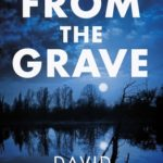 [PDF] [EPUB] From the Grave (Mac McKenzie, #17) Download