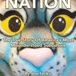 [PDF] [EPUB] Furry Nation: The True Story of America's Most Misunderstood Subculture Download