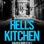 [PDF] [EPUB] Hell's Kitchen (Cullen and Bain Book 3) Download