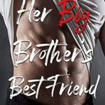 [PDF] [EPUB] Her Brother's Best Friend (Protecting Her Heart, #1) Download